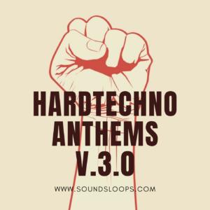 HardTechno Anthems V.3.0